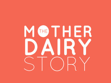Mother Dairy Story